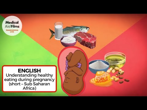 Understanding healthy eating during pregnancy (short – Sub Saharan Africa)