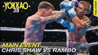 YOKKAO 38: Rambo Phet Por Tor Aor vs Christopher Shaw   Muay Thai -65kg   Full Fight