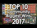 Top 10 - Community Biggest Wins of 2017