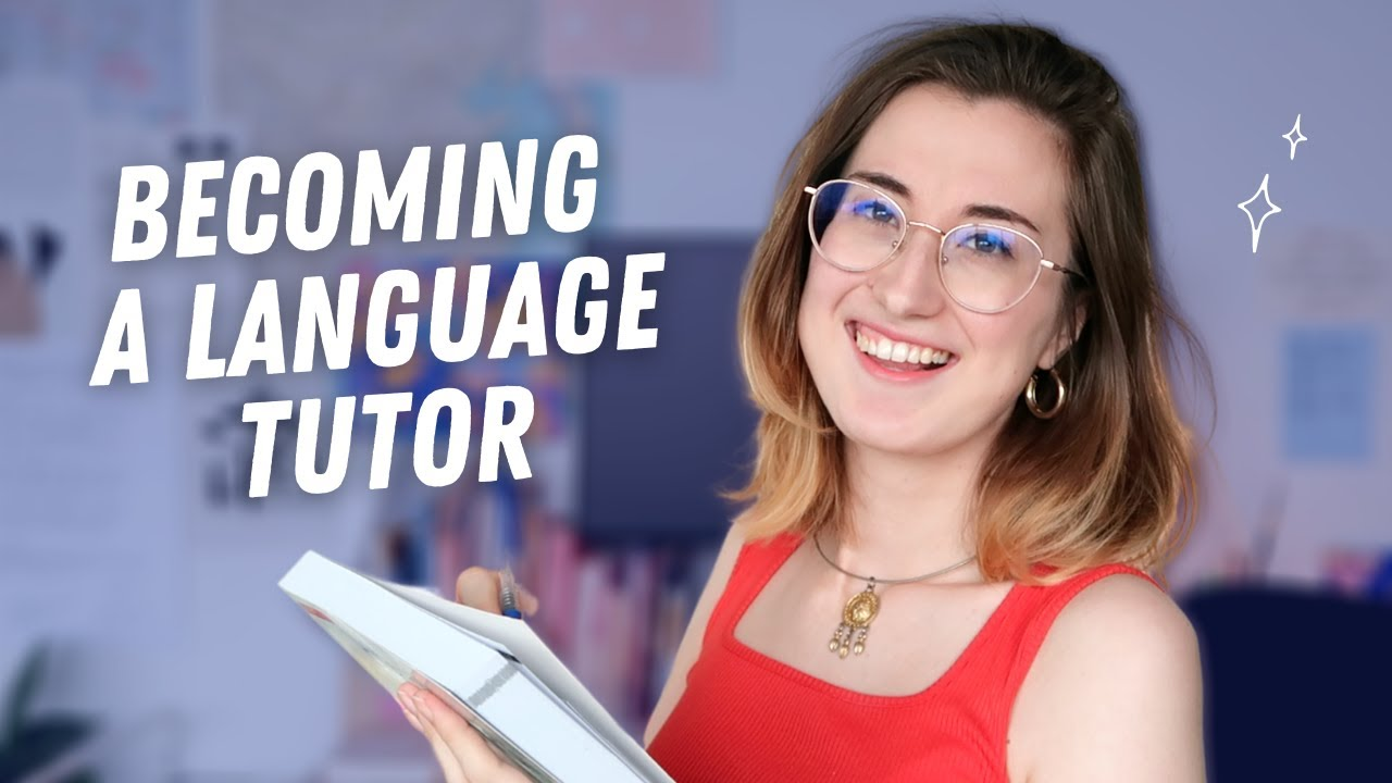 How to Start Tutoring a Language in 2021