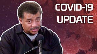 StarTalk Podcast: COVID-19 Update, with Neil deGrasse Tyson