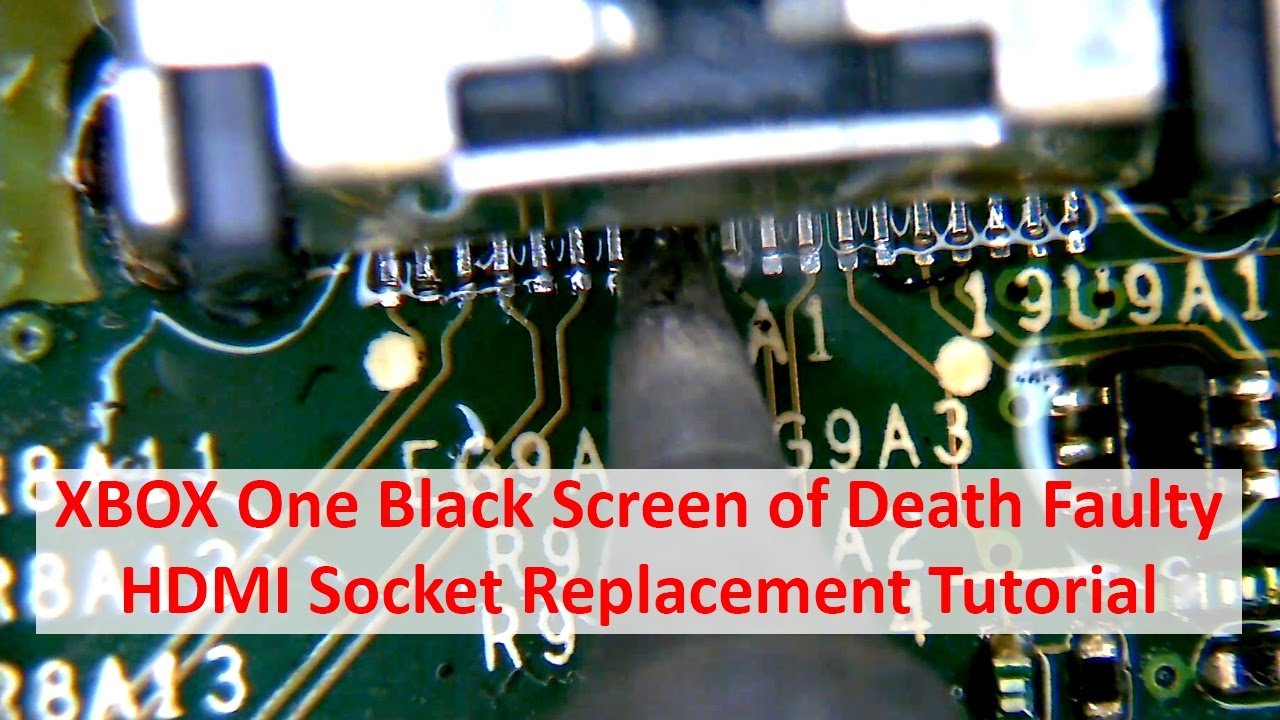 Pro Xbox 360 Motherboard Diagram Trusted Schematics One Black Screen Of Death Faulty Hdmi Socket Replacement