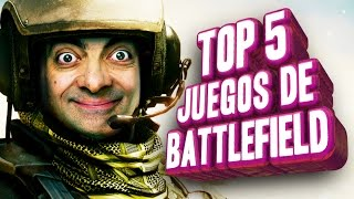 Top 5 - Juegos de Battlefield