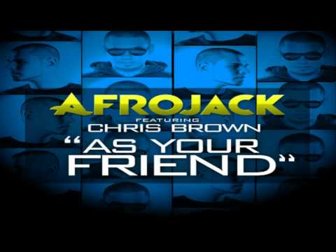 Afrojack Feat. Chris Brown - As Your Friend (Radio Edit HQ)