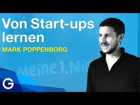 Was Unternehmen Von Start-ups Lernen Können // Mark Poppenborg