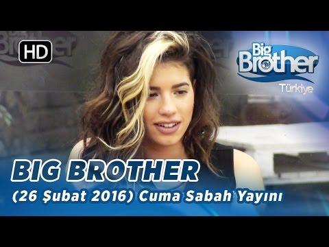 Big Brother Türkiye (26 Şubat 2016) Cuma Sabah Yayını - Bölüm 123