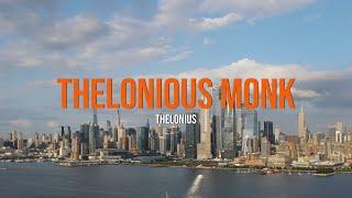 Thelonious Monk- Thelonius