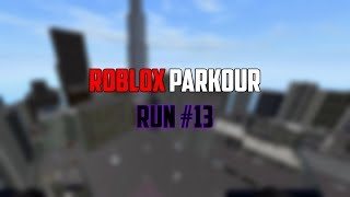 Roblox Parkour - Run #13