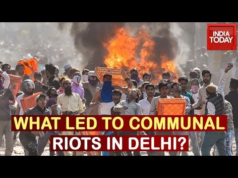 what-led-communal-riots-in-north-east-delhi-during-peaceful-anti-caa-protest?