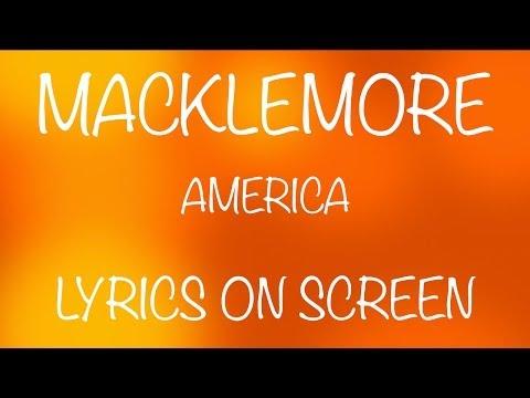 MACKLEMORE - America - lyrics on screen