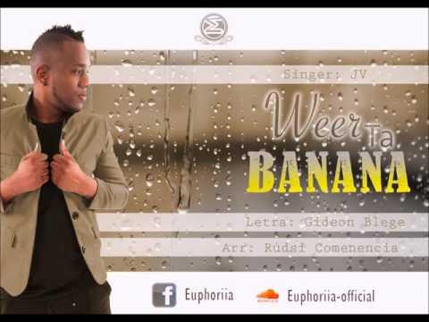 Euphoriia Feat. JV - Weer Ta Banana
