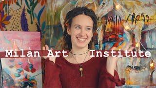 Milan Art Institute    My Story