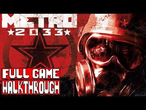 METRO 2033 FULL Gameplay Walkthrough (METRO 2033 REDUX Walkthrough)