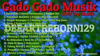 Gambar cover Gado Gado Musik 2019 || Dasar Jodo Reggae Ska || 13 Jenis Musik Terbaik