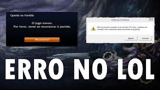 Arrumando o erro do League of Legends - Falha ao conectar