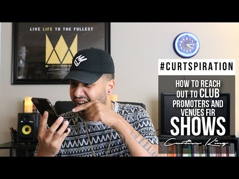 Rappers! The MOST Effective Way To Reach Out To Promoters & Club Venues For Shows #Curtspiration