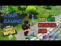 ASMR Gaming | Fortnite Duos Collab With Masonzero ASMR ★Controller Sounds + Soft Spoken Whispering☆