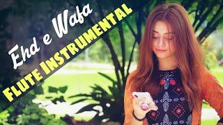 Ehd e Wafa Flute Instrumental | Ringtone