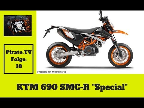 KTM 690 SMC/R Special - Pirate.tv Folge 18