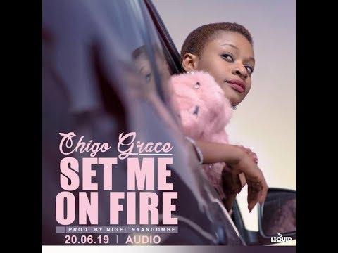 Download Set Me on Fire - Chigo Grace