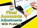 Final accounts adjustment 1