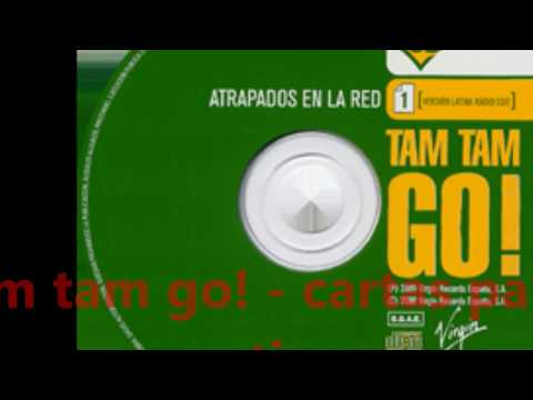 Tam Tam Go! - Letters for you  (cartas para ti)