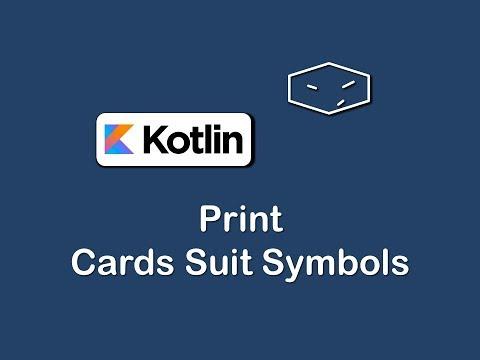 print cards suit symbols in kotlin