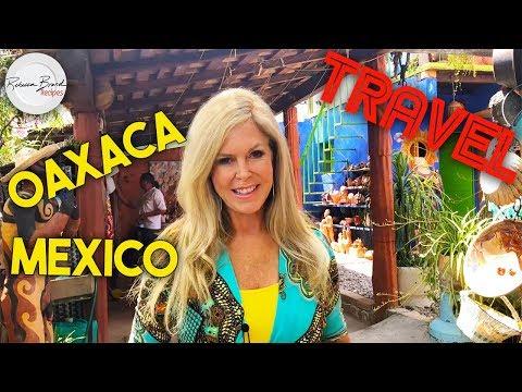 Travel To Oaxaca Mexico    Art  Food Sightseeing & Mercado In Oaxaca  Mexico
