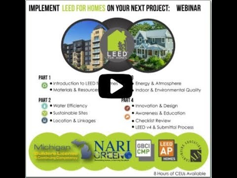 Implementing LEED for Homes Part 1