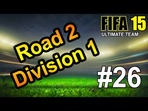 FIFA 15 Road 2 Division 1: E26 - New High Rated Teams & WTF De Gea?!