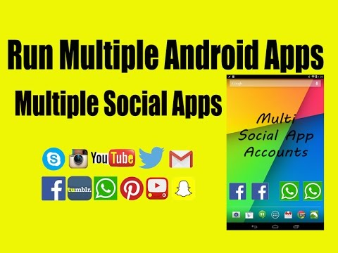 How to Run Any Android app Multiple Copies at same Time 2  Whatsapp/Facebook/Skype/Instagram/Twitter