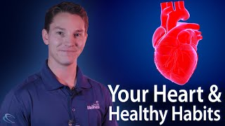 Your Heart & Healthy Habits