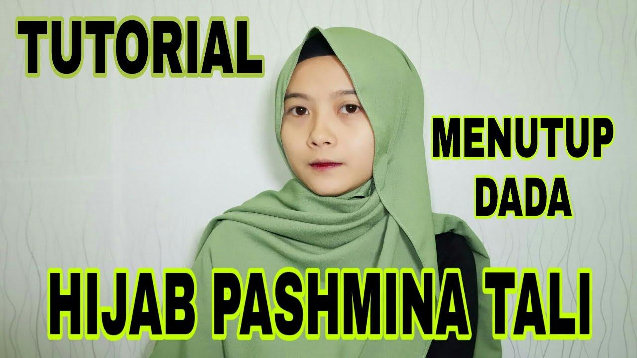 Tutorial Hijab Pashmina Tali Menutup Dada Youtube