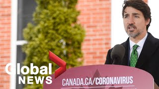 Coronavirus outbreak: Trudeau, ministers provide update on Canada's COVID-19 response | LIVE