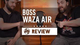 BOSS Waza Air Wireless Guitar Headphones | Better Music