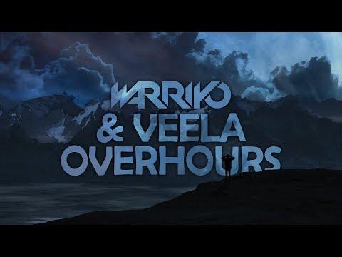 Warriyo & Veela - Overhours