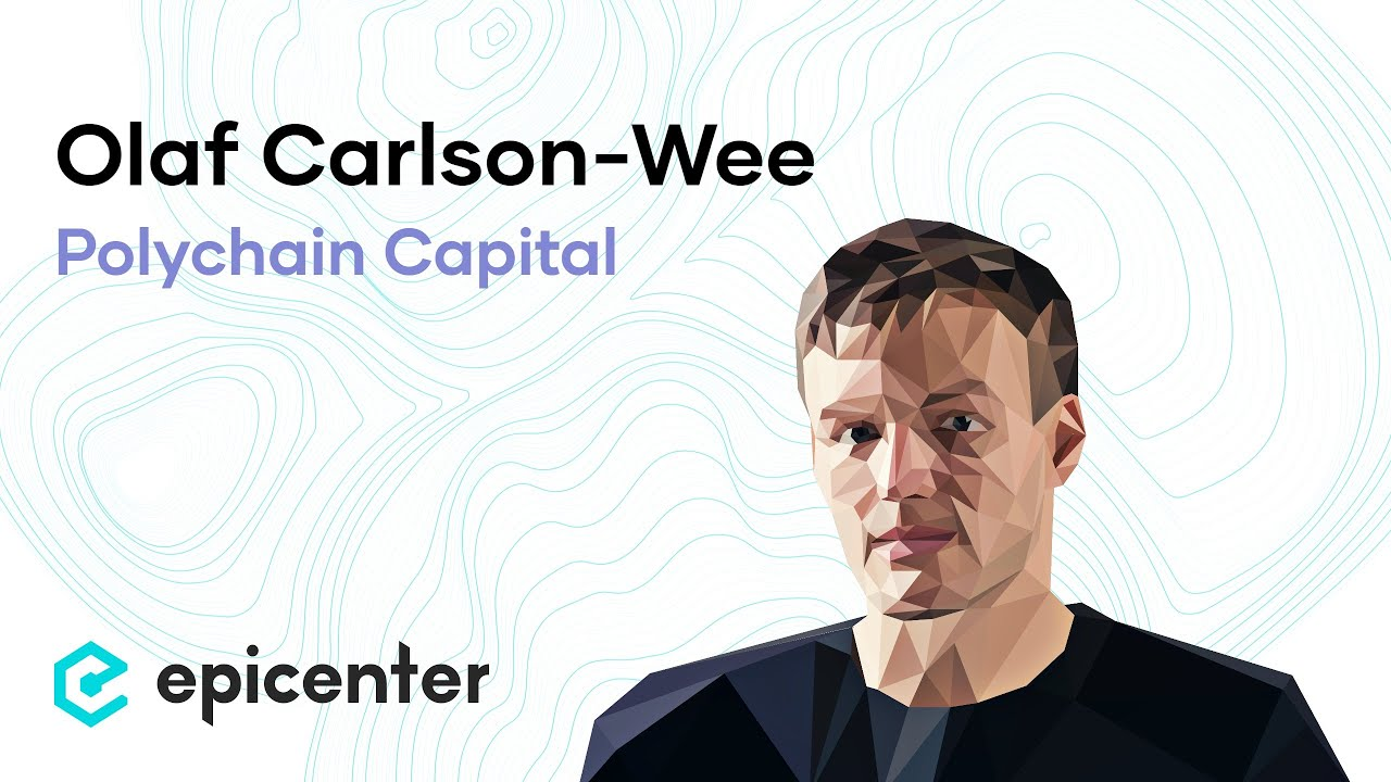 Olaf Carlson-Wee: Polychain Capital and the Rise of Protocol ...