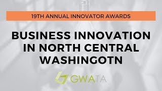 2019 Innovator Awards: Business Innovation in North Central Washington