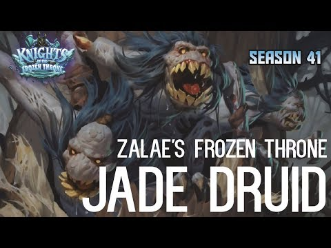 Zalae's Frozen Throne Jade Druid (Deck Spotlight)