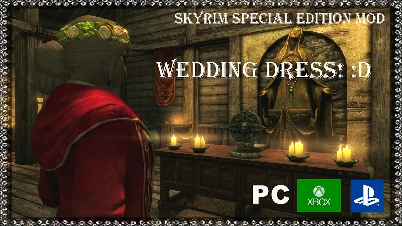 Skyrim Wedding Dress.Skyrim Special Edition Mods Wedding Dress D Ps4 Xbox One And Pc