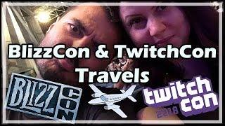 BlizzCon & TwitchCon Travels