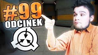 TO JEST DZIEWIĘĆDZIESIĄTY DZIEWIĄTY ODCINEK! | SCP: Secret Laboratory [#99] (With: EKIPA) #Bladii
