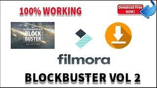 BLOCK BUSTER VOL 2- GET FREE INTO YOUR PC- WONDERSHARE FILMORA  !! 100% FREE !! thumbnail