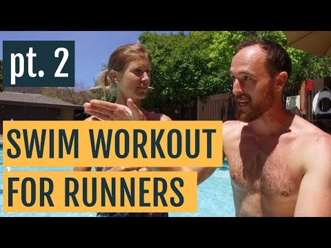 Cross Training Swimming Workout For Runners Part 2 | 3 Swim Workouts To Improve Your Run