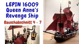 LEPIN 16009 Queen Anne's Revenge Ship Teil 2 - Bausabschnitt 4 - 7