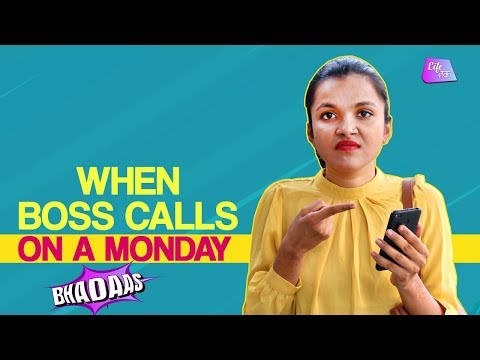 Boss On A Monday| Bhadaas | Every Monday Story | Desi Bosses Be Like