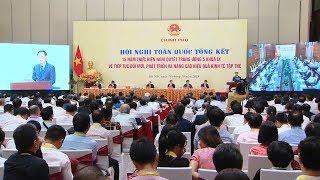 Hội nghị tổng kết 15 năm thực hiện Nghị quyết Trung ương 5
