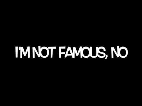 AJR - I'm Not Famous - lyrics