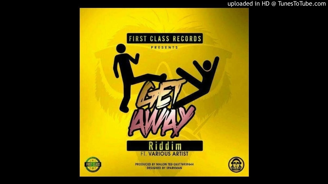 Auto Man Zvima Ngoma Offical Audio Get Away Riddim Pro By Malon T First Cl Records March 2018