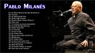 Pablo Milanes Sus Grandes Exitos - Top 20 Mejores Canciones